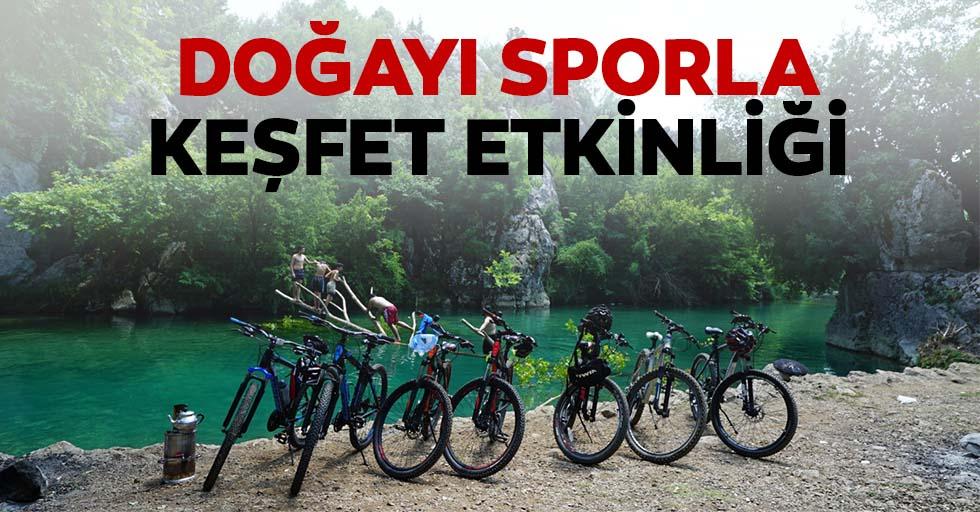 Doğayı sporla keşfet etkinliği