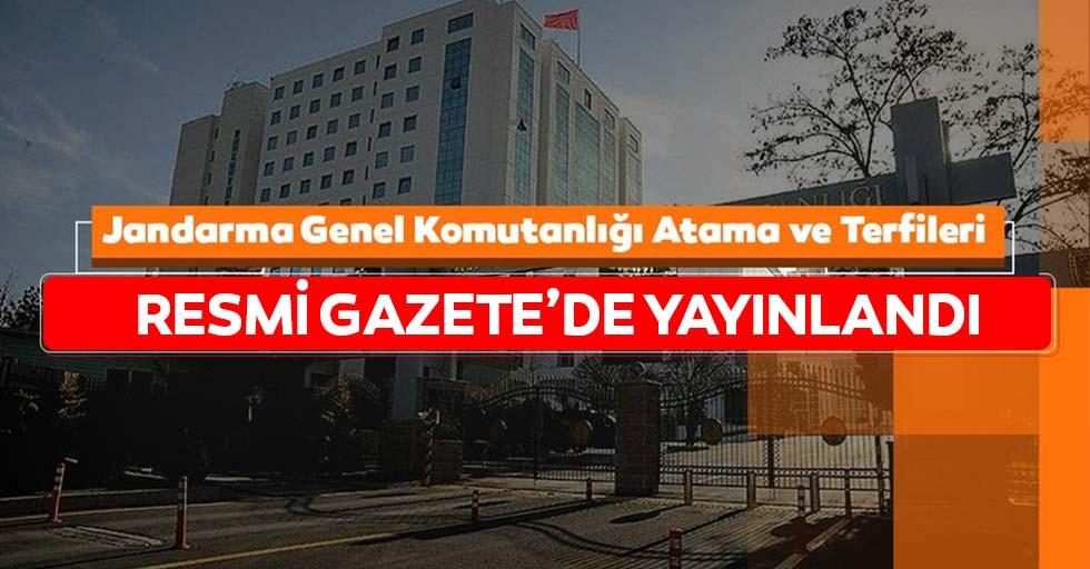 Jandarma Genel Komutanlığı Atama ve Terfileri Resmi Gazete'de yayınlandı