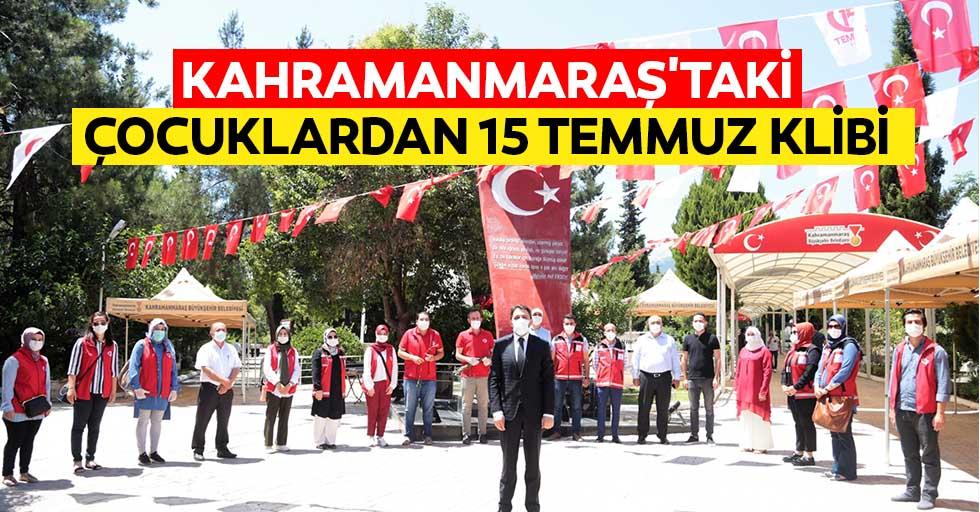 Kahramanmaraş'taki çocuklardan 15 Temmuz klibi