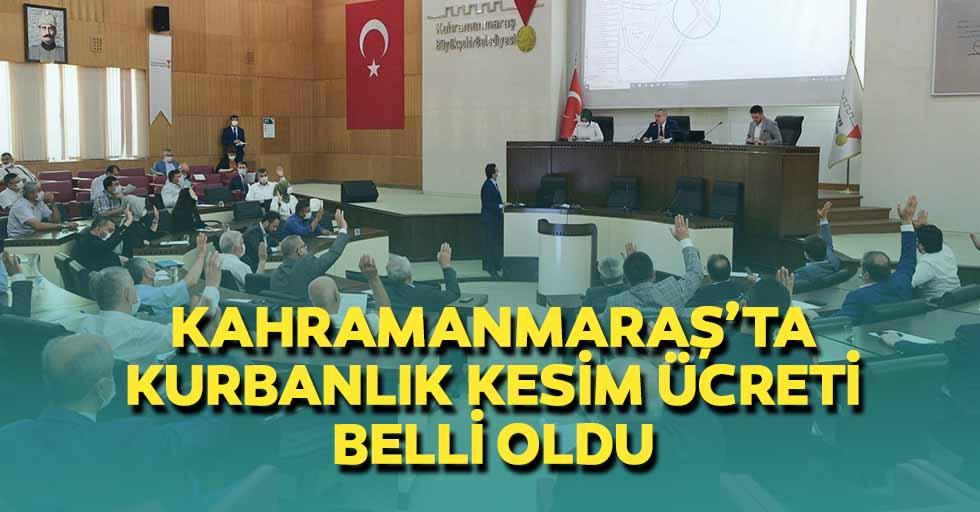 Kahramanmaraş'ta kurbanlık kesim ücreti belli oldu