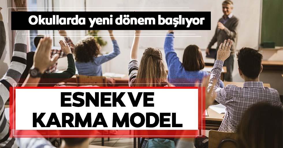 Okullarda yeni dönem, Esnek ve karma model