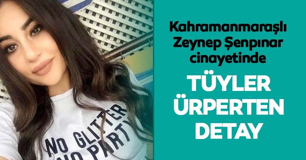 Zeynep Şenpınar cinayetinde tüyler ürperten detay