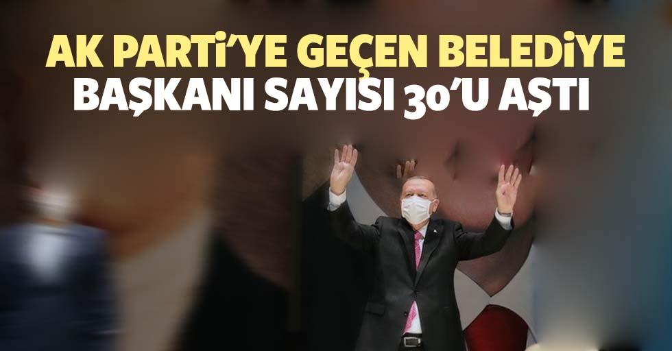 Ak Parti'ye Geçen Belediye Başkanı Sayısı 30'u Aştı