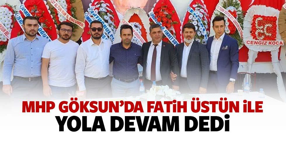 MHP Göksun'da Fatih Üstün İle Yola Devam Dedi