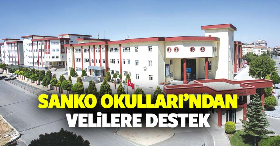Sanko Okulları'ndan Velilere Destek