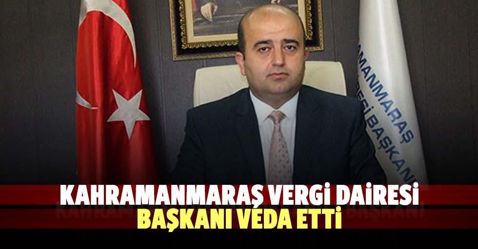 Kahramanmaraş Vergi Dairesi Başkanı veda etti