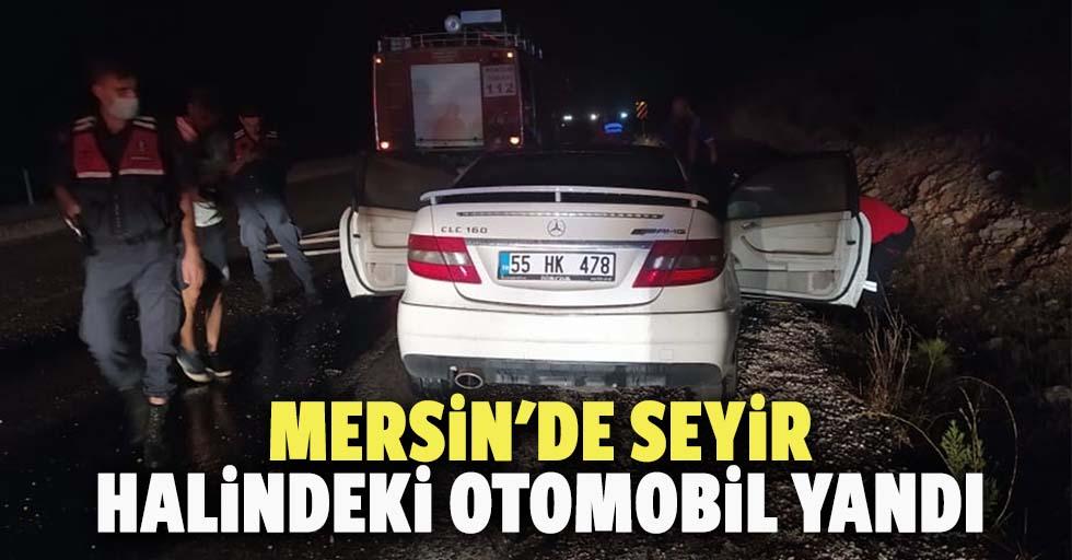 Mersin'de seyir halindeki otomobil yandı