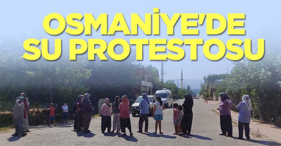 Osmaniye'de su protestosu