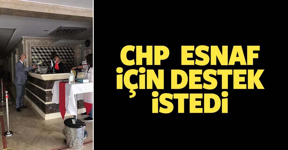 CHP esnaf için destek istedi