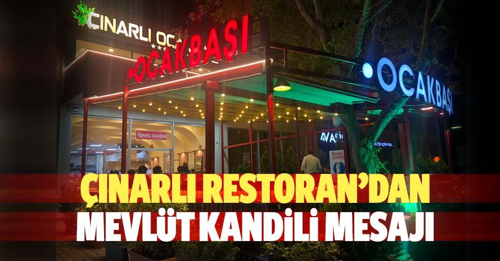 Çınarlı restoran'dan Mevlüt kandili mesajı