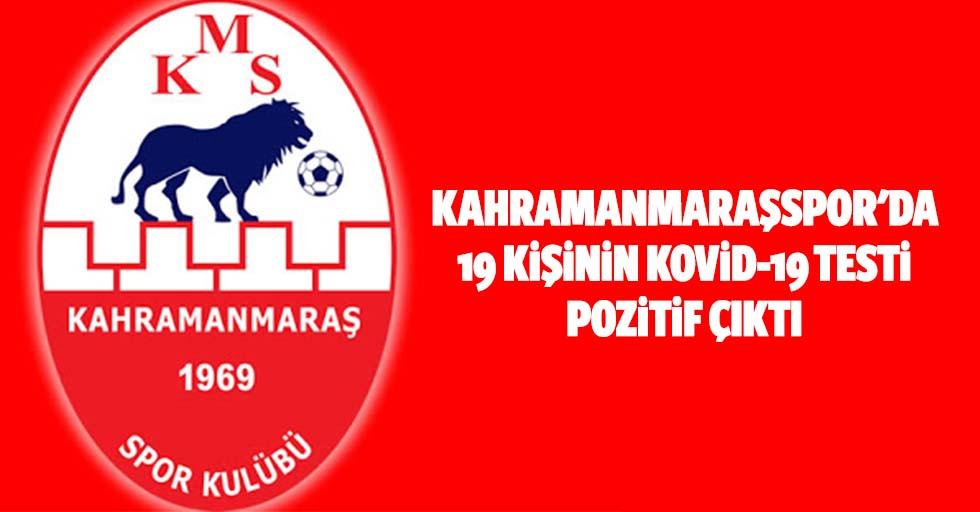 Kahramanmaraşspor'da 19 kişinin kovid-19 testi pozitif çıktı