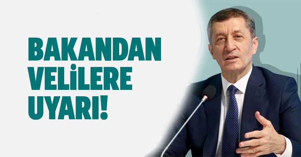 Milli Eğitim Bakanı Ziya Selçuk'tan velilere flaş uyarı!