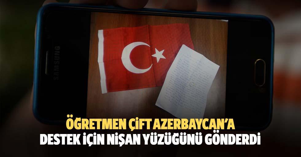 Öğretmen çift Azerbaycan'a destek için nişan yüzüğünü gönderdi