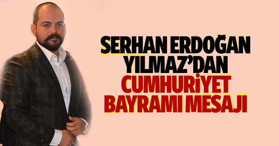Serhan Erdoğanyılmaz'dan Cumhuriyet bayramı mesajı