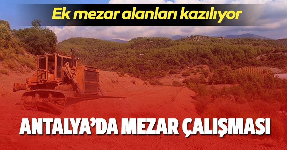 Antalya'da ek mezar alanları açılıyor