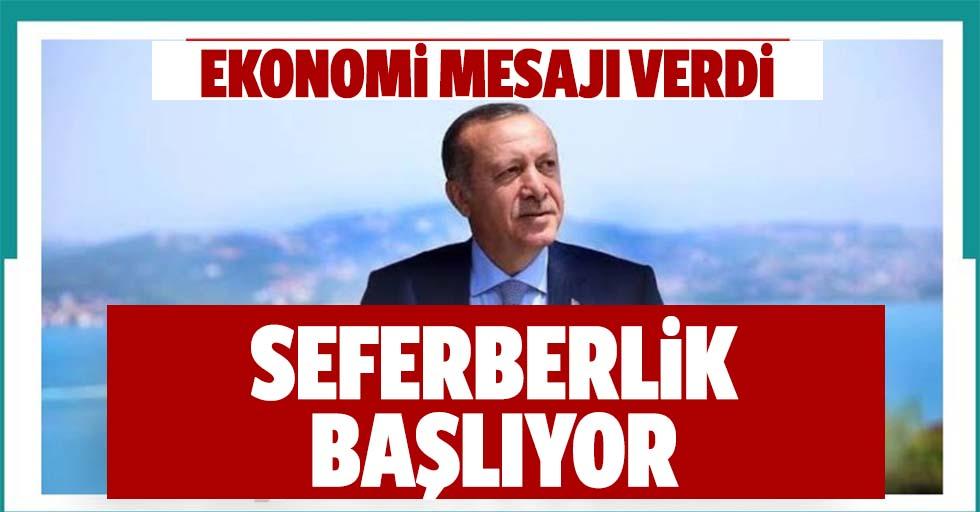Başkan Erdoğan'dan çok önemli ekonomi mesajı