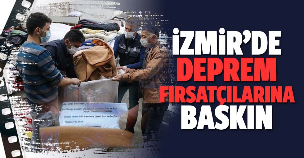 İzmir'de depremzedeler için gönderilen battaniyeleri satmaya çalıştılar
