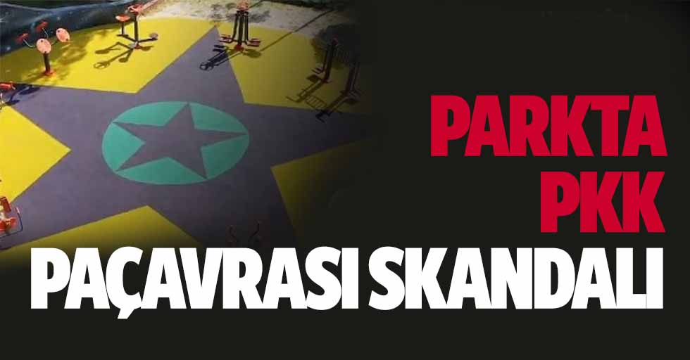 Parkta PKK paçavrası skandalı