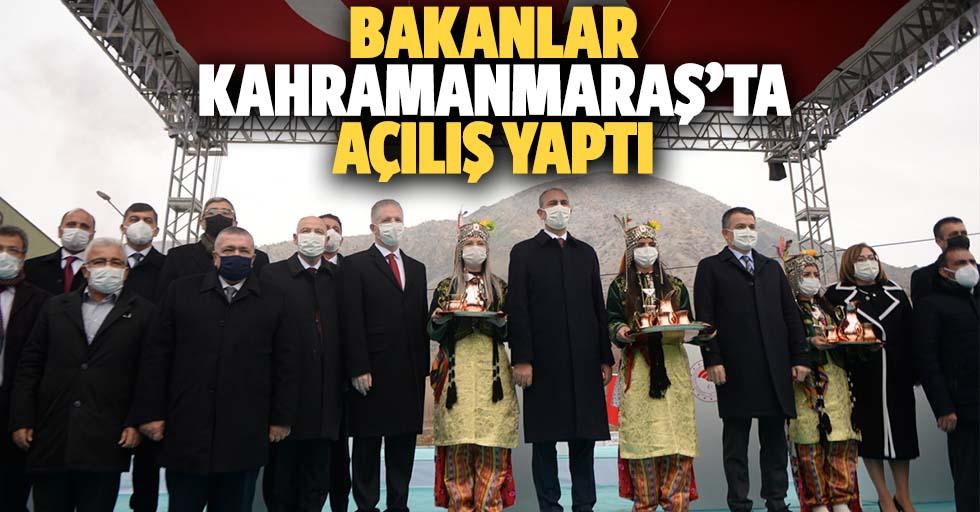 Bakanlar Kahramanmaraş'ta açılış yaptı