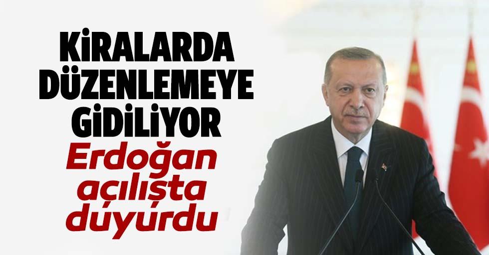 Erdoğan duyurdu, Kira düzenlemesine gidiliyor