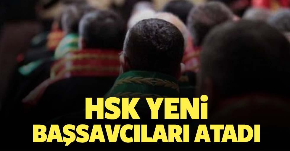 HSK yeni başsavcıları atadı