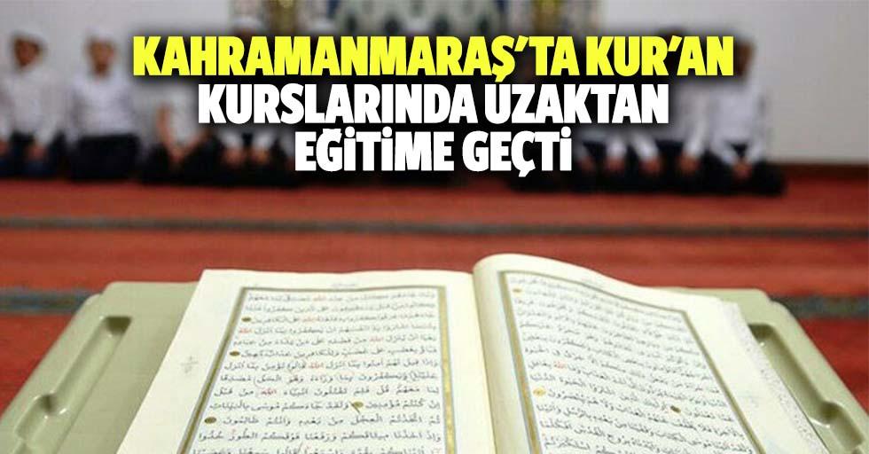 Kahramanmaraş'ta kur'an kurslarında uzaktan eğitime geçti