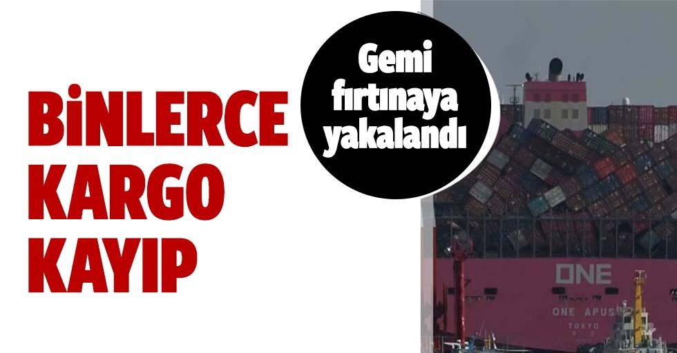 Kargo gemisi fırtınaya yakalandı: Tarihin en büyük kargo kaybı