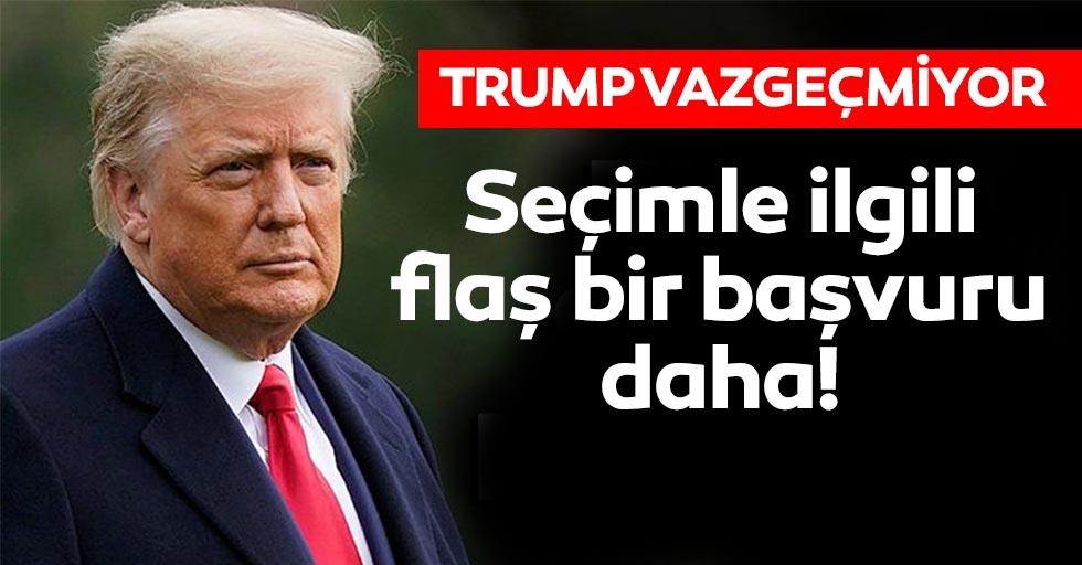 Trump Vazgeçmiyor! Seçimle ilgili flaş bir başvuru daha!