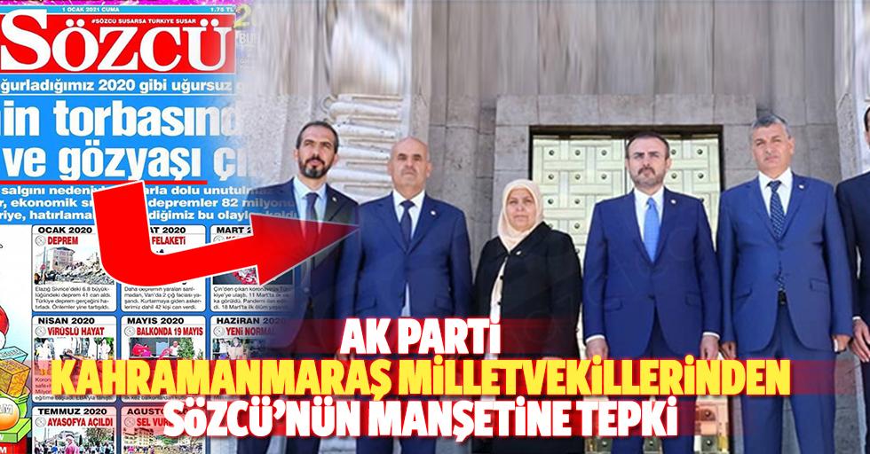 Ak Parti Kahramanmaraş Milletvekillerinden Sözcü'nün manşetine tepki