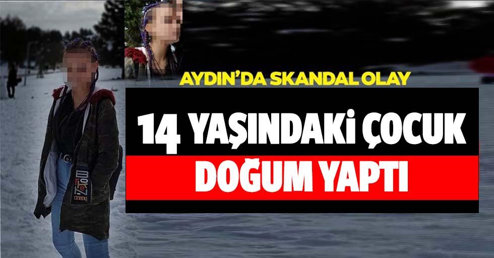 Aydın'da 14 Yaşındaki Çocuk Doğum Yaptı