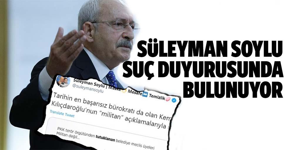 Bakan Soylu, Kemal Kılıçdaroğlu için harekete geçti