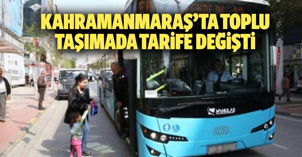 Kahramanmaraş'ta toplu taşımada tarife değişti