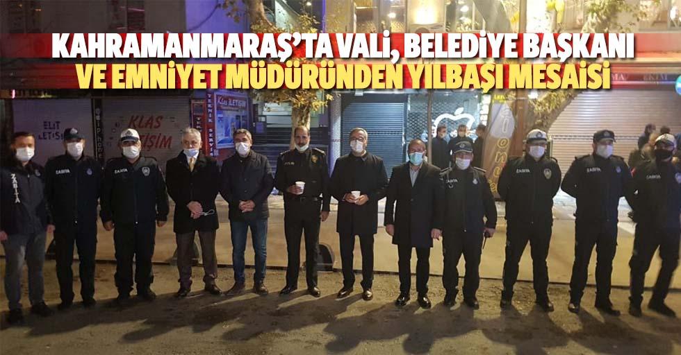 Kahramanmaraş'ta vali, belediye başkanı ve emniyet müdüründen yılbaşı mesaisi