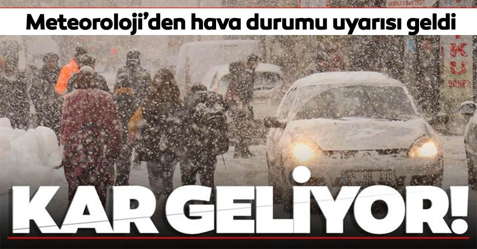 Meteoroloji'den kar yağışı ve hava durumu uyarısı geldi