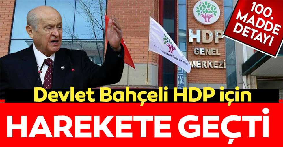 MHP HDP'nin kapatılması için başvuru yapmaya hazırlanıyor