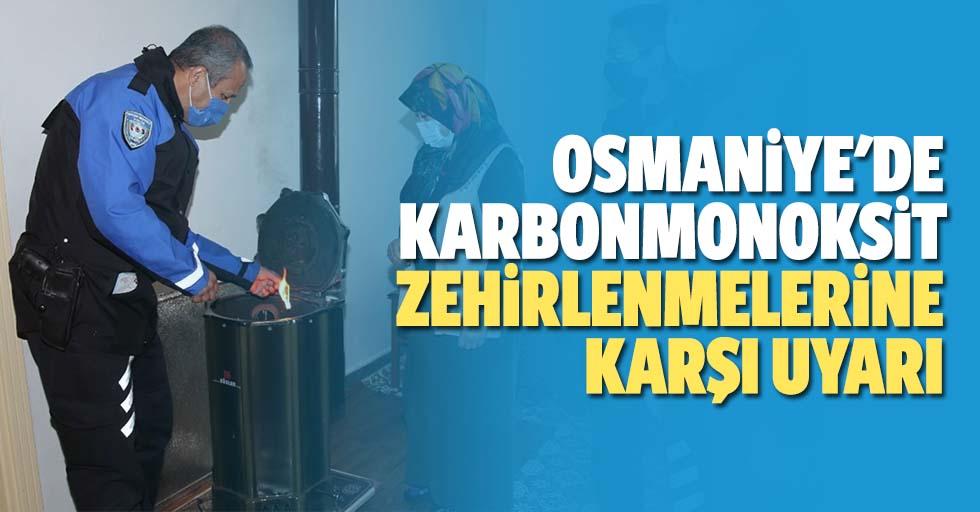 Osmaniye'de karbonmonoksit zehirlenmelerine karşı uyarı