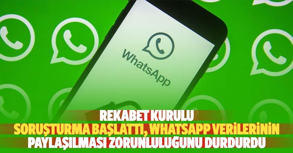 Rekabet Kurulu Soruşturma Başlattı, Whatsapp Verilerinin Paylaşılması Zorunluluğunu Durdurdu