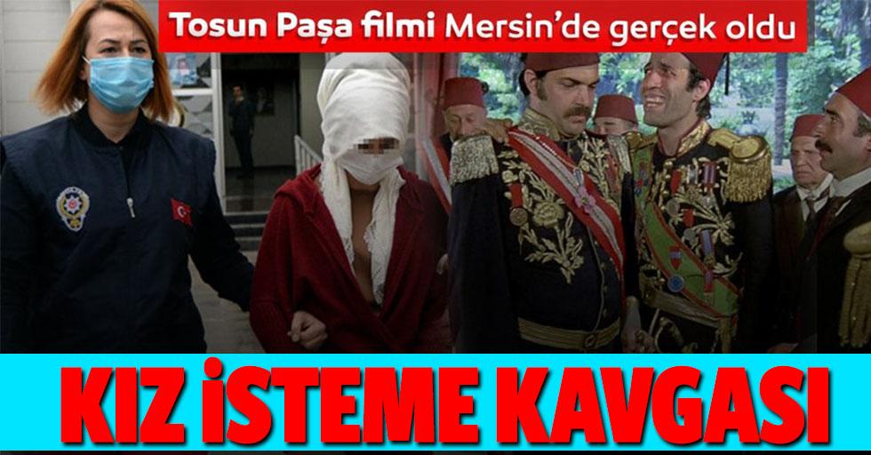 Tosun Paşa filmi gerçek oldu! Kız isteme kavgası