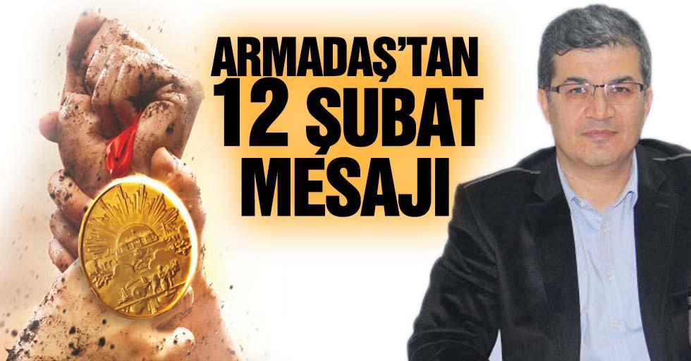 Armadaş'tan 12 şubat mesajı