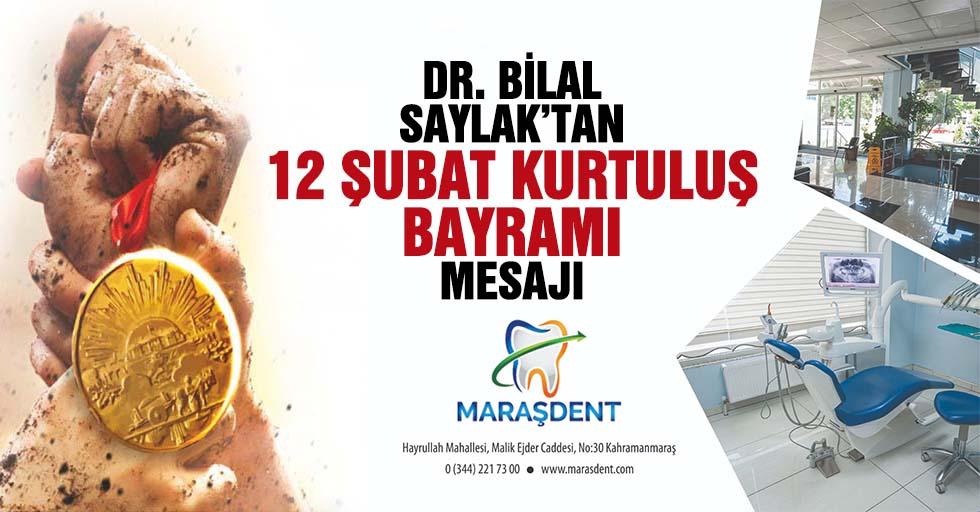 Dr. Bilal Saylak'tan 12 Şubat Kurtuluş bayramı mesajı
