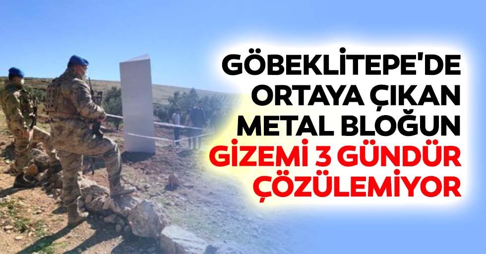 Göbeklitepe'de Ortaya Çıkan Metal Bloğun Gizemi 3 Gündür Çözülemiyor