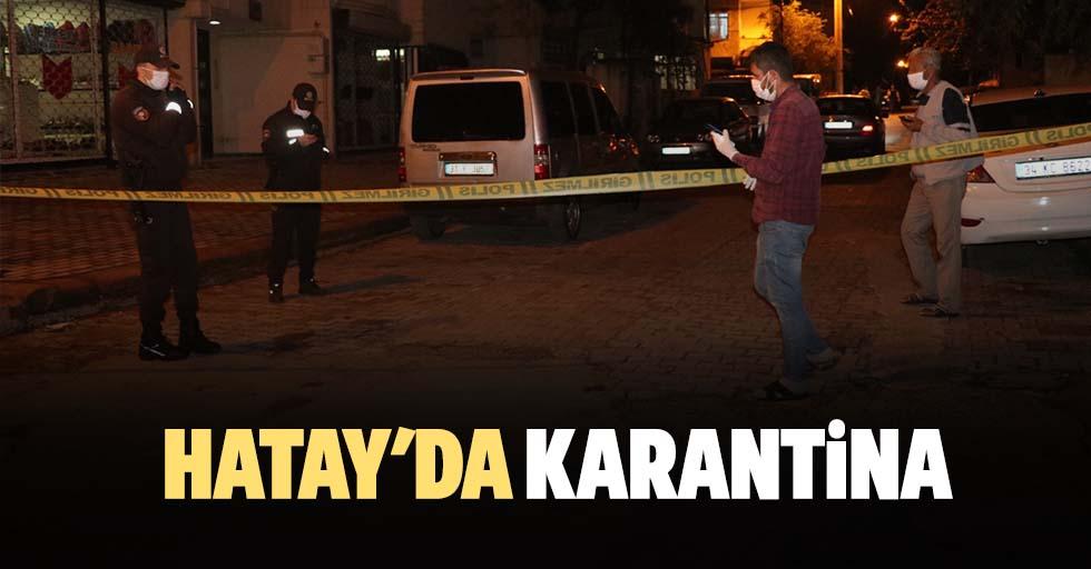 Hatay'da Kovid-19 karantinası
