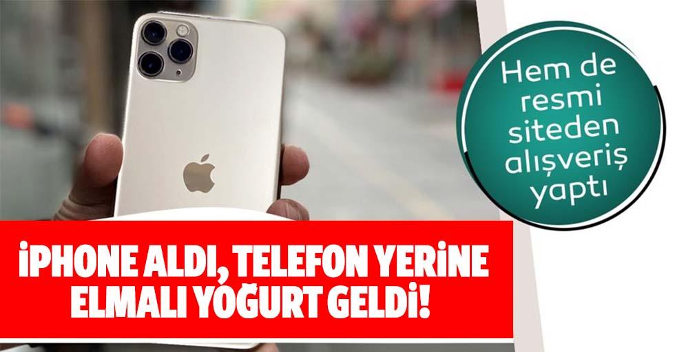İphone aldı, telefon yerine elmalı yoğurt geldi!