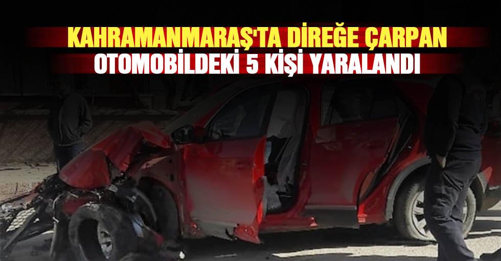 Kahramanmaraş'ta Direğe Çarpan Otomobildeki 5 Kişi Yaralandı
