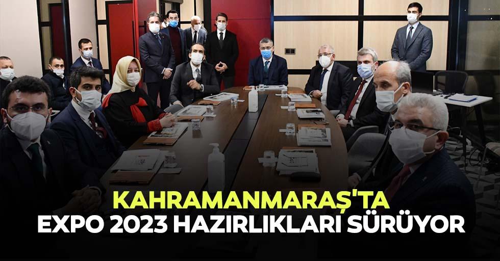 Kahramanmaraş'ta EXPO 2023 hazırlıkları sürüyor