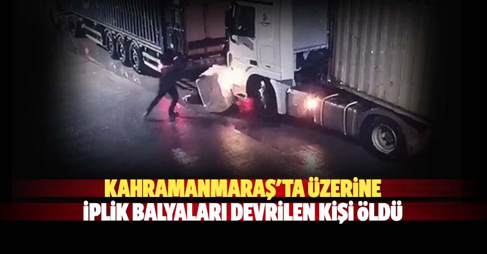 Kahramanmaraş'ta üzerine iplik balyaları devrilen kişi öldü