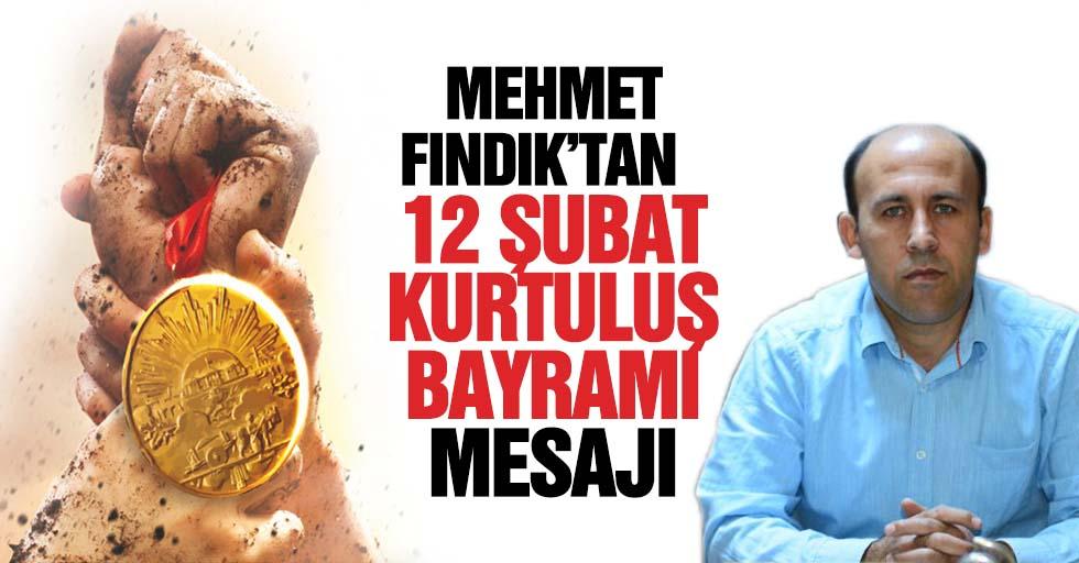 Mehmet Fındık'tan 12 Şubat mesajı