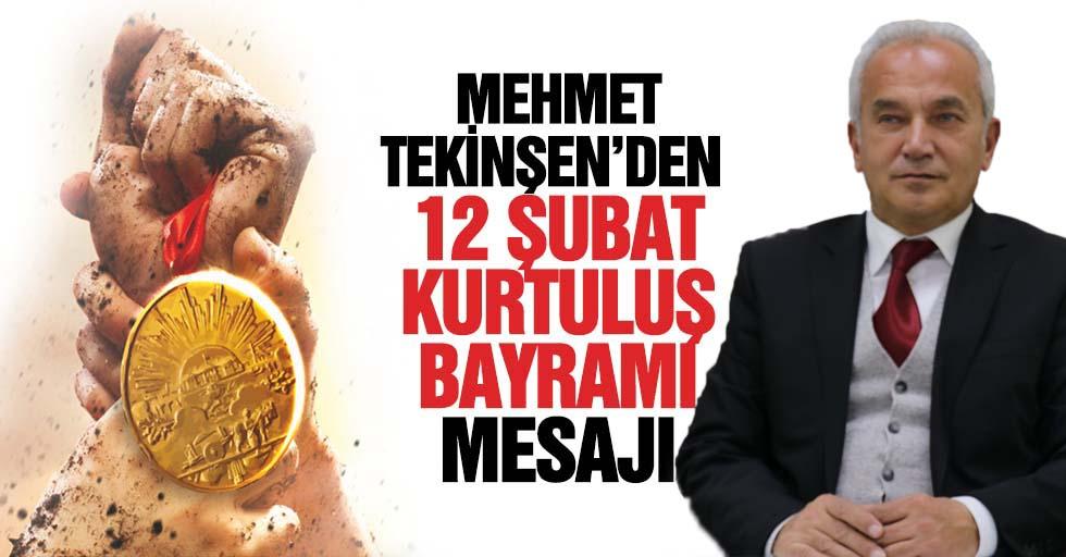 Mehmet Tekinşen'den 12 Şubat mesajı