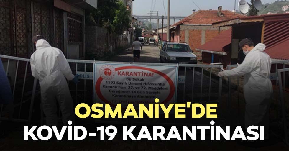 Osmaniye'de iki mahalle Kovid-19 nedeniyle karantinaya alındı