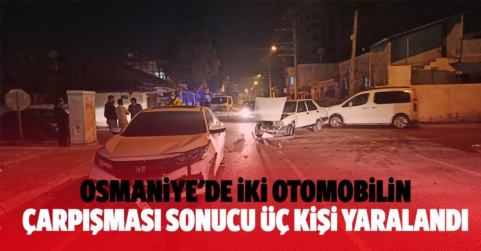 Osmaniye'de İki Otomobilin Çarpışması Sonucu 3 Kişi Yaralandı